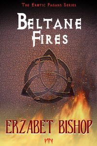 The Erotic Pagans Series - Beltane Fires by Erzabet Bishop